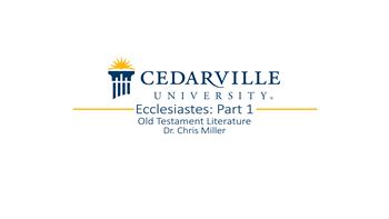 View thumbnail for Ecclesiastes: Part 1