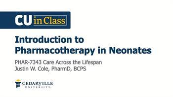 View thumbnail for Pharmacy – Care Across the Lifespan (Neonates)