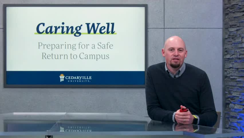 View thumbnail for Caring Well. Staying Well.| Preparing for a Safe Return to Campus
