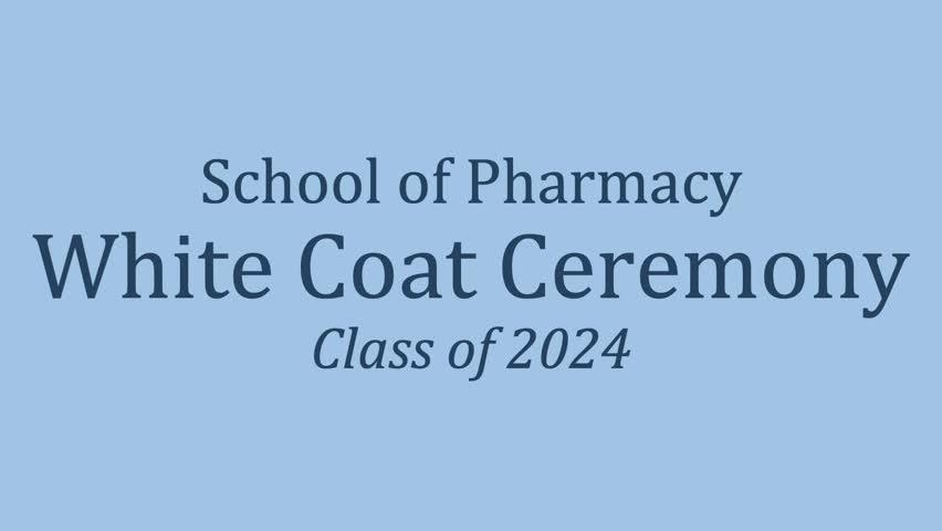 View thumbnail for Pharmacy White Coat Ceremony 2020