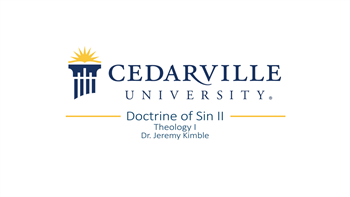 View thumbnail for Theology I: Doctrine of Sin (part 2)