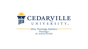 View thumbnail for Theology I: Why Theology Matters
