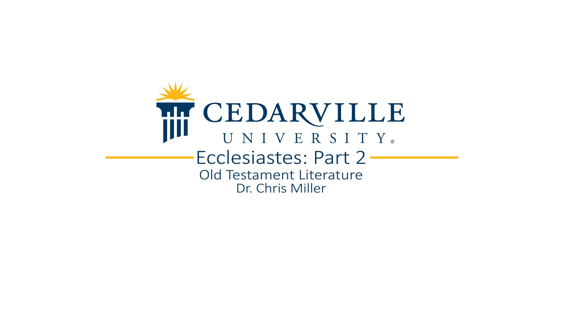View thumbnail for Ecclesiastes: Part 2