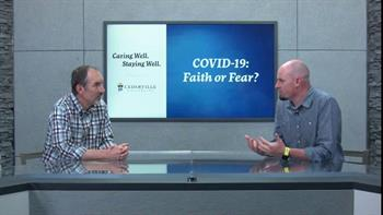 View thumbnail for Caring Well. Staying Well. | Faith or Fear?